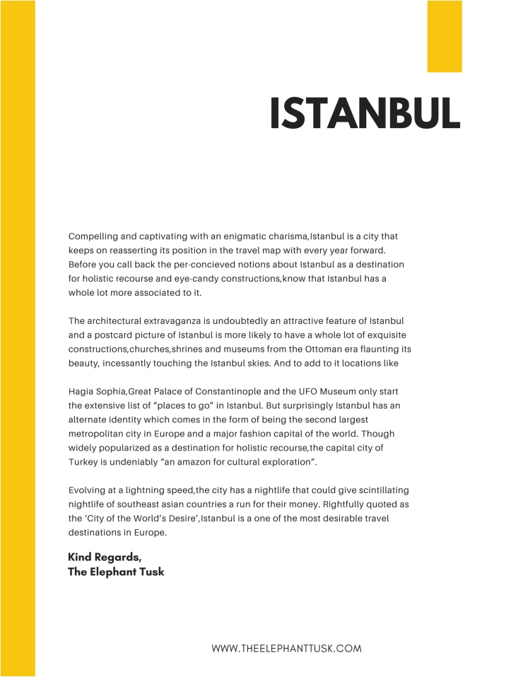 Compelling and captivating with an enigmatic charisma,Istanbul is a city that keeps on reasserting its position in the travel map with every year forward. Before you call back the per-concieved notions about Istanbu.jpg